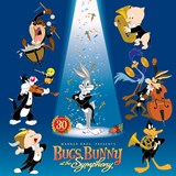 Warner Bros. presents BUGS BUNNY AT THE SYMPHONY 30TH Anniversary Edition